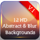 HD Abstract and  Blur Backgrounds V.1 - GraphicRiver Item for Sale