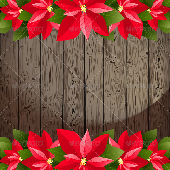 Wooden Background with Poinsettia Borders - Christmas Seasons/Holidays