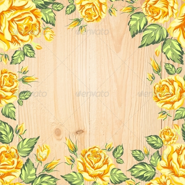 Yellow Roses on a Background of Wood - Backgrounds Decorative