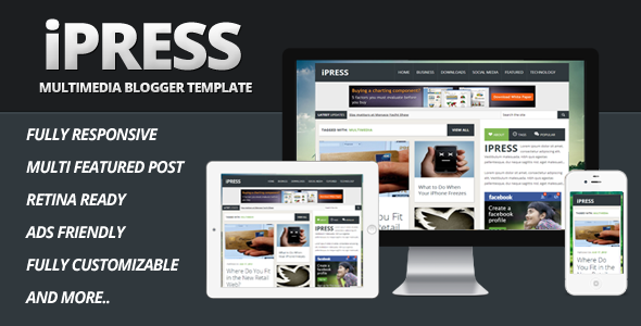 iPress - Multimedia Blogger Template - Blogger Blogging