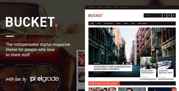 BUCKET – A Digital Magazine Style WordPress Theme