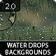 156 Water Drops Backgrounds 2.0 - GraphicRiver Item for Sale