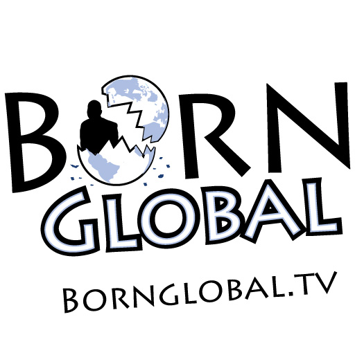 Born Global Episode 1