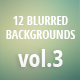12 Blurred Backgrounds vol.2 - GraphicRiver Item for Sale