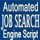Automated Job Search Engine Script