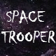 Space Trooper - AudioJungle Item for Sale