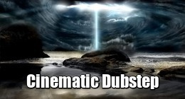 Cinematic Dubstep