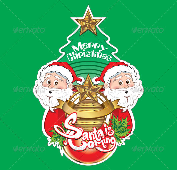 Merry Christmas Santa is Coming - Christmas Seasons/Holidays