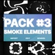 Smoke Elements Pack 03 | Motion Graphics Pack - VideoHive Item for Sale