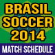 Soccer Match Schedule 2014 in Brazil - GraphicRiver Item for Sale