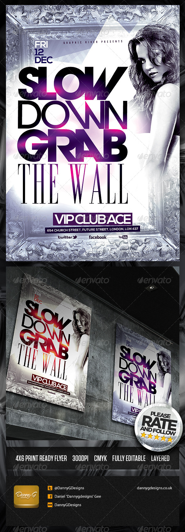 Slow Down Grab The Wall Flyer Template - Clubs & Parties Events