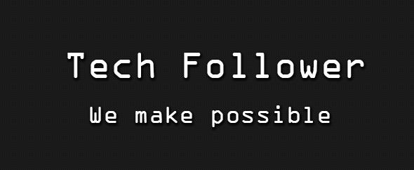 Tech follower