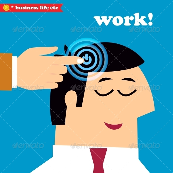 Wake Up and Work Office Weekdays - Concepts Business
