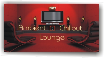 Ambient - Chillout - Lounge