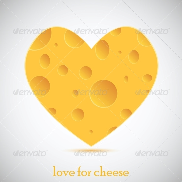 Love for Cheese - Valentines Seasons/Holidays