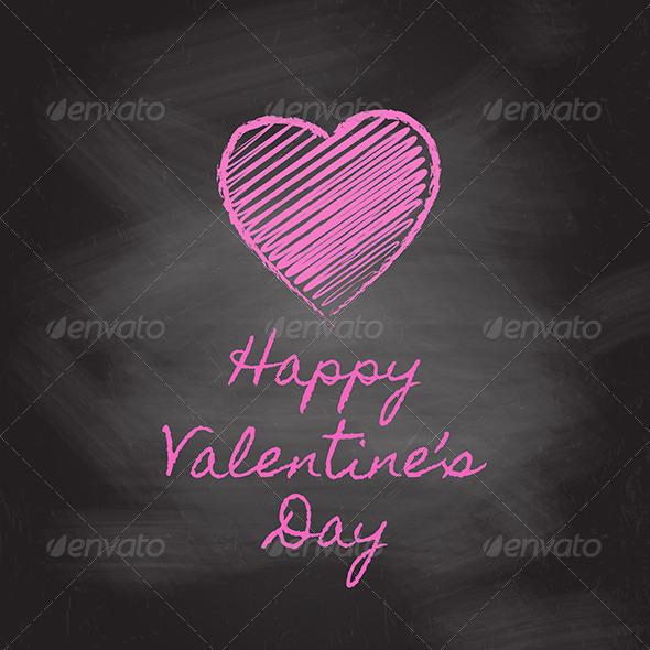 Valentine's Day Chalkboard - Valentines Seasons/Holidays