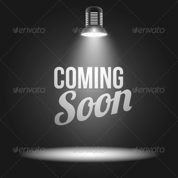 Coming Soon Message in Spotlight - Concepts Business