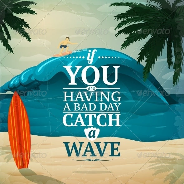 Catch a Wave Surfboard Poster - Travel Conceptual