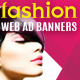 Fashion Gala Web Ad Banners - Multipurpose - GraphicRiver Item for Sale