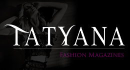 Tatyana Fashion Magazines
