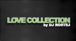 Love Collection by Dj Rostej