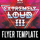 Extremely Loud Vol.3 - GraphicRiver Item for Sale