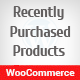 WooCommerce Recently Purchased Products