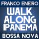 Walk Along Ipanema