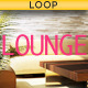 Vacation Lounge Loop