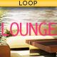 Short Lounge Loop