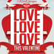 Love Love Love This Valentine Flyer Template - GraphicRiver Item for Sale