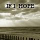 If I Hope