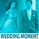 Wedding Moment! - VideoHive Item for Sale
