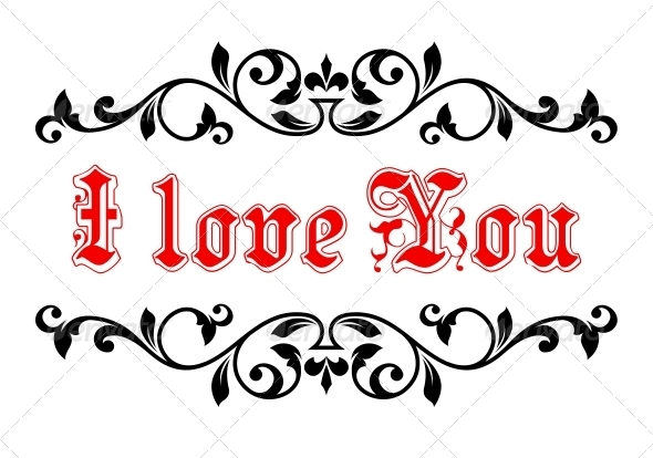 I Love You in a Calligraphic Frame - Valentines Seasons/Holidays