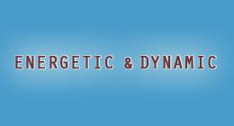 Energetic & Dynamic