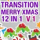 Transition Merry Christmas 12 in 1 Version 1 - VideoHive Item for Sale