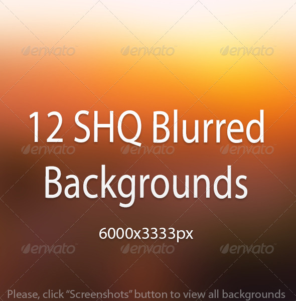 12 SHQ Blurred Backgrounds - Abstract Backgrounds