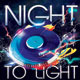 Night to Light Party Flyer - GraphicRiver Item for Sale