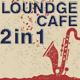 Lounge Cafe 8