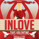 Inlove This Valentine Flyer Template - GraphicRiver Item for Sale