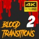 Blood Transitions Pack 2 - VideoHive Item for Sale