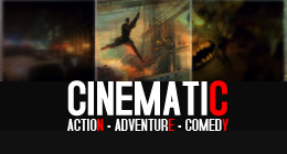 Action - Adventure - Comedy