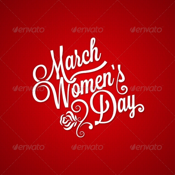 8 March Women Day Vintage Lettering Background - Miscellaneous Seasons/Holidays