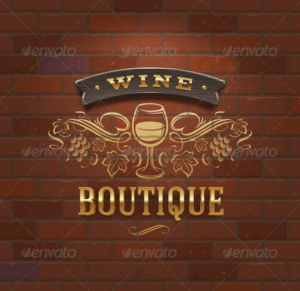 Wine Boutique - Vintage Signboard on Brick Wall - Decorative Vectors
