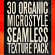 30 Organic Micro-Style Seamless Texture Pack - GraphicRiver Item for Sale