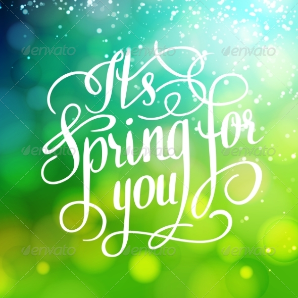 Spring for You. Lettering Text.  - Seasons Nature