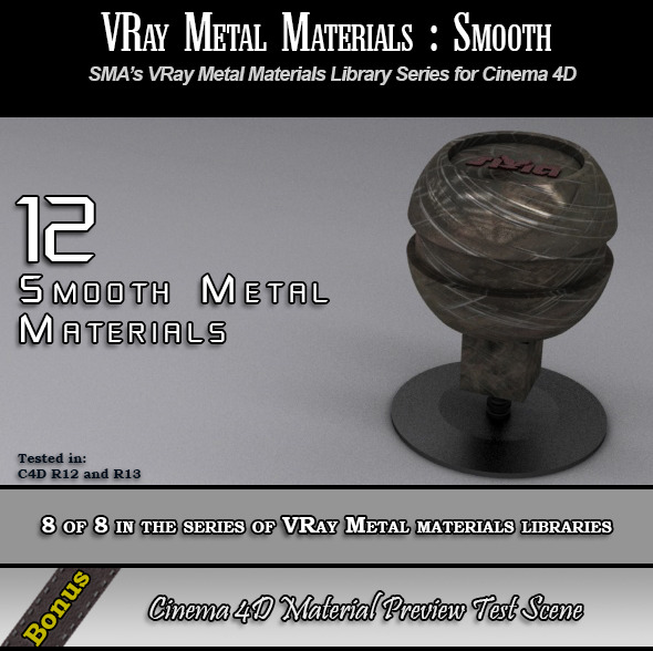 12 VRay Smooth Metals Pack for Cinema 4D - 3DOcean Item for Sale