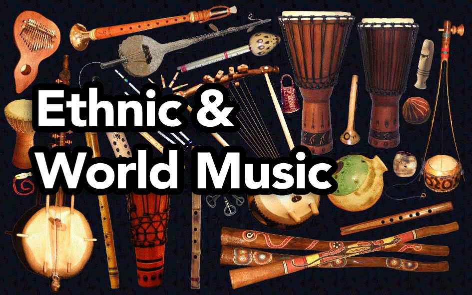 Ethnic & World Music