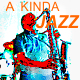 A Kinda Jazz