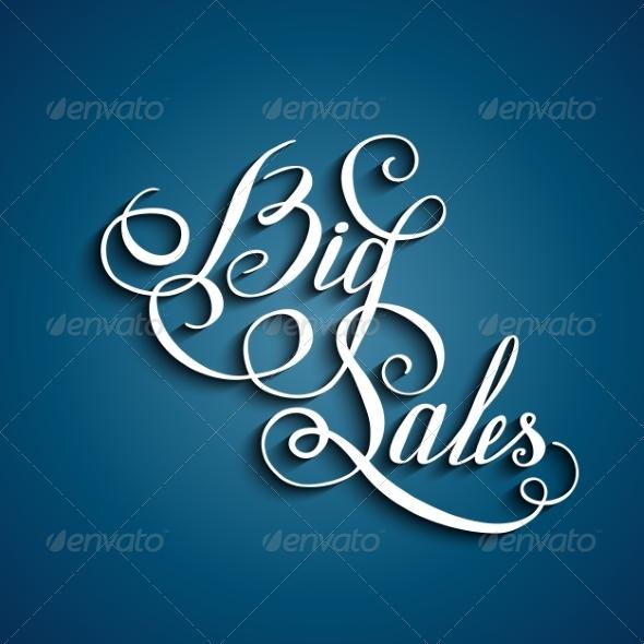 Handwritten Text - Big Sales - Backgrounds Business